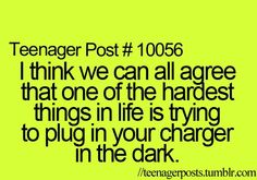 I think we can all agree that one of the hardest things in life is trying to plug in your charger in the dark.