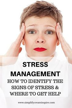 Stress Management: How to Identify Stress & Where to Get Help Anxiety Tips, Stress And Anxiety, Coping With Stress, Dealing With Stress, How To Relieve Stress, Stress Factors, School Stress, Signs Of Stress