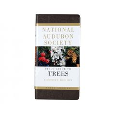 National Audubon Society Field Guide to Trees