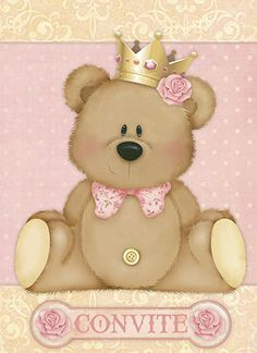Litoarte Diy And Crafts, Crafts For Kids, Paper Crafts, Pretty Pink Princess, Teddy Bear Party, Baby Posters, Cute Bears, Pink Wallpaper, Baby Cards