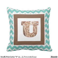 "Giraffe Print Letter ""U"" on Mint/White Chevron Pillow"