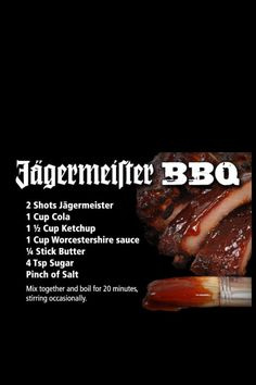 Jagermeister BBQ Sauce this will happen next time I bbq. Trying to be vegetarian, but I bet this would be good on anything you're gonna grill.