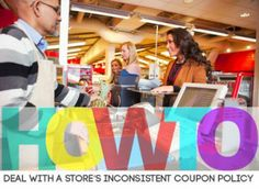 Inconsistent Coupon Policies: How to Calmly Deal with Them