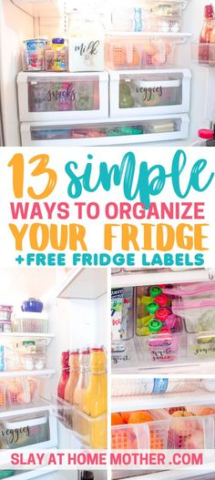 13 Simple Fridge Organization Ideas To transform your fridge #fridge #fridgegoals #fridgeorganization #slayathomemother #organized #organization #organizationhacks #containers
