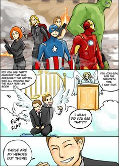 And then Coulson fangirled so much that Heaven brought him back to life so they didn't have to hear it anymore