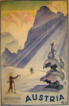 vintage ski poster - AUTRICHE- I really want to add this to my collections of posters in my room Ski Vintage, Vintage Ski Posters, Retro Poster, Poster Ads, Poster Prints, Illustrations Vintage, Illustrations And Posters, Travel Ads, Travel Photos