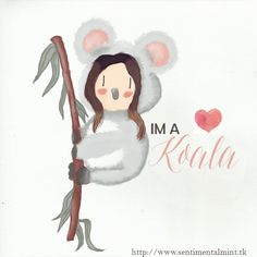 I'm a Koala - SentimentalMint Chibi, Kawaii, Happy B Day, Doodles, Teddy Bear, Cartoon, Koala Bears, Drawings, Cute
