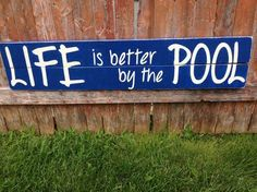 Outdoor Pool Sign - Wood - Life Is Better By The Pool on Etsy, $25.00