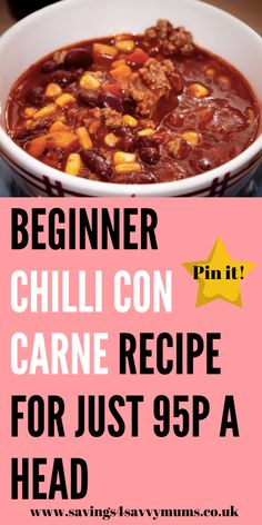 Beginner Chilli Con Carne Recipe for Just a Head - Savings 4 Savvy Mums Chilli Con Carne Recipe, Budget Family Meals, Delicious Recipes, Yummy Food, Tinned Tomatoes, Best Slow Cooker, Vegetable Puree, Work From Home Tips, Mummy Bloggers