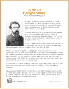 Hey Kids, Meet Georges Seurat | Printable Biography - http://makingartfun.com/htm/f-maf-printit/seurat-printit-biography.htm