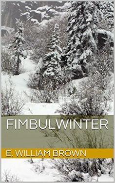 January 20. Fimbulwinter.