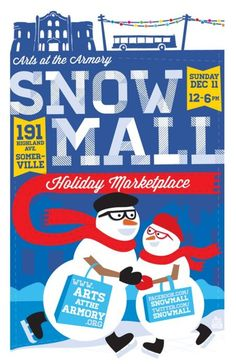 Arts at the Armory Snow Mall  Poster by SouthEndTextiles.com