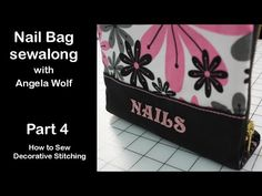Video Sew-A-Long Manicure Bag with Angela Wolf - Part 4 of 5 - YouTube