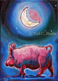 "Pig Painting Art Print - ""He Grunts Beneath a Silvery Moon"" - Moon Art - Fun, Whimsical 5 x 7 print by Tod C Steele"