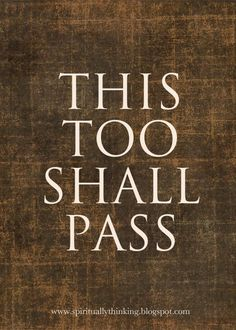 """My dad always reassured me """"This too shall pass"""" miss you dad xo"""