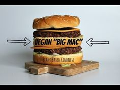 "Vegan ""Big Mac"" - Plant Based Kindness"