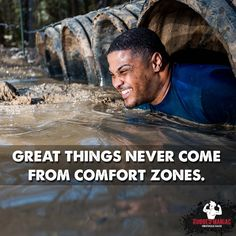 Great Things Never Come From Comfort Zones. Make Sure You Check Out Our Rugged  Maniac