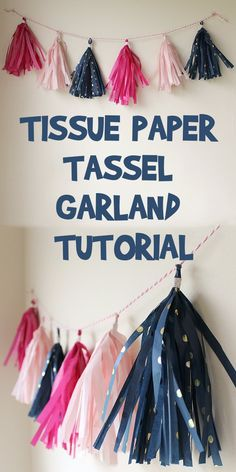 Today I& sharing a Tissue Paper Tassel Garland Tutorial! These are great for decorating at parties, and really easy to make. Let& get started! College Graduation Parties, Preschool Graduation, Grad Parties, Paper Party Decorations, Graduation Decorations, Party Centerpieces, Graduation Ideas, Graduation Gifts, Diy Tassel Garland