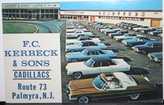 1972 Cadillac dealer. F.C. Kerbeck & Sons, Palmyra, NJ. Look at that 1972 Coupe Deville elClassico in front!