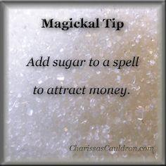 Magickal Tip - Attract Money w/ Sugar – Charissa's Cauldron