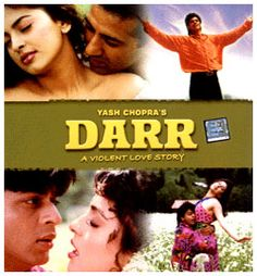 Darr - SRK is freakin' TERRIFYING in this film...ooh, the sexy/crazy ones get me every time.