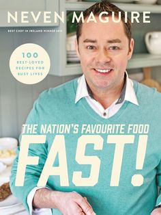 The Nation's Favourite Food Fast! - Neven Maguire Publication Date: 5 September - Neven is back to share with you his ultimate fast and easy family recipes.