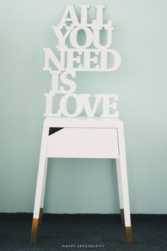 all you need is love_deko schriftzug_design3000_ikea hack_ikeahack_ikea selje