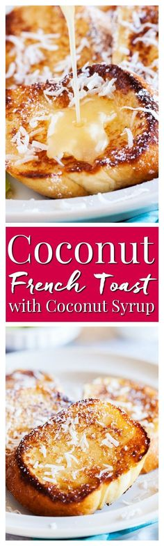 This Coconut French Toast is an easy breakfast that's served with an addictively delicious and creamy coconut syrup made with butter, buttermilk, sugar, and coconut extract! via /sugarandsoulco/