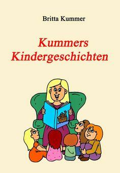 Leseproben für kleine Schmökerratten: Kummers Kindergeschichten von Britta Kummer