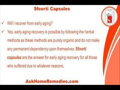 This video describes about will i be able to recover from early aging with herbal supplements. You can find more detail about Sfoorti capsules at http://www.askhomeremedies.com