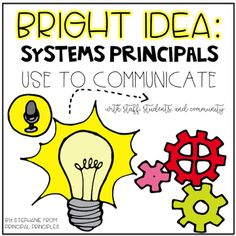 Systems Principals Use to Communicate with Staff, Students and Community
