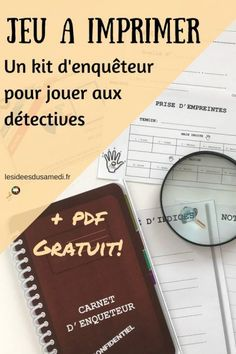 investigator kit to print for free (free printable): cart … – About Hobby Sports Games For Kids, Activities For Kids, First Grade Writing, French Class, Escape Room, Diy Toys, Free Printables, About Me Blog, How To Plan