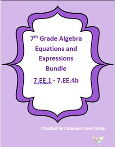 This Expressions and Equations bundle includes seven products in which I also sell as individual products. The combined value is $12. All of these products were designed based on the Common Core 7th Grade Expressions and Equations Standards. A description for each product is listed below.