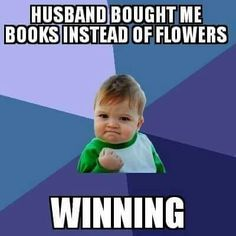 Book nerds want books instead of flowers!