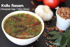 Kollu Rasam | HorseGram Soup | Ulava Charu – Dimple's CookBook Rasam Recipe, Telugu, Salsa, Soup, Cooking Recipes, Vegetarian, Wellness, Weight Loss, Ethnic Recipes
