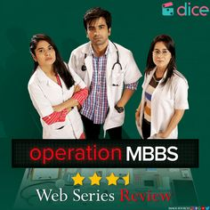 Curious about what goes on inside a medical school? Want a peek into the makings of a doctor? Dice Media's Operation MBBS gives you just that in its own fun, quirky way. Here's our review. Web Series, Medical School, What Goes On, Dice, Tv, Youtube, Med School, Cubes, Television Set