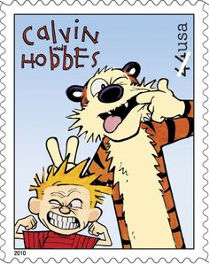 Nothing funnier than Calvin and Hobbes - viewing life through a child's imagination :)