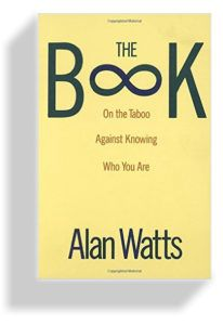 The Book: On the Taboo Against Knowing Who You Are Alan Watts Alan Watts on the ego, the universe, and becoming who you really are – one of the most important things you'll ever read: Good Books, Books To Read, My Books, Amazing Books, Free Books, Book Lists, Reading Lists, Spiritual But Not Religious, Spirituality Books