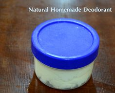 Healthy Children: All Natural Homemade Deodorant
