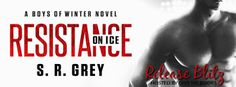 EskieMama & Dragon Lady Reads: Release Blitz w/Giveaway: Resistance on Ice by S.R. Grey