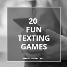 20 Fun Texting Games To Play With A Guy Or Girl