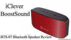 iClever BoostSound BTS07 Bluetooth Speaker Review