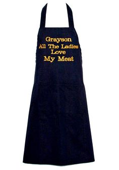 Funny Man Apron, Ladies Love My Meat, Custom Birthday Gift, Personalize With Name, For Groom, Husband, Boss, Partner, Ships Quickly AGFT 853 Man Apron, Funny Aprons, Funny Man, Custom Aprons, Grilling Gifts, Aprons For Men, Personalized Birthday Gifts, Sewing Studio, How To Make Cookies