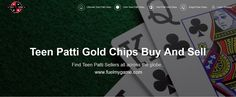 Sell and Buy Teen Patti Chips online.  The most reliable place where you can find Teen Patti Chips Buyers and Sellers across the globe.