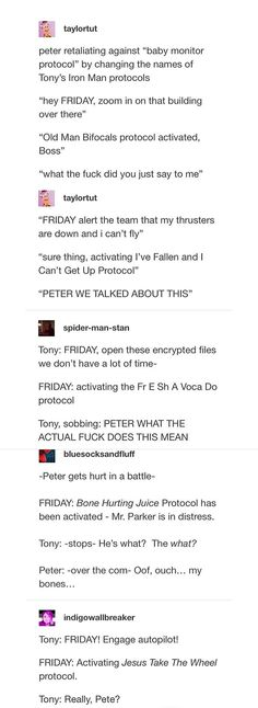 Peter changes Tonys suit protocol names.  Im sitting in church....trying so so hard not to laugh...
