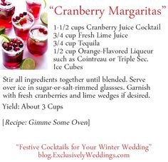 """""""Festive Cocktails for Your Winter Weddings"""" - Cranberries - Read more: http://blog.exclusivelyweddings.com/2014/10/26/festive-cocktails-for-your-winter-wedding/ Cranberry Margarita Recipe"""