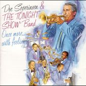 Once More With Feeling: Doc and the boys are joined by such luminaries as Tony Bennett and Wynton Marsalis on 14 live-in-studio takes of cuts such as Body & Soul; My Old Flame; Louis Blues , and Honeysuckle Rose . Tonight Show Band, Doc Severinsen, Honeysuckle Rose, Swing Era, Tony Bennett, Old Flame, Isnt She Lovely, Stevie Wonder, Jazz Music