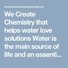 We Create Chemistry that helps water love solutions Water is the main source of life and an essential resource for health and development.…