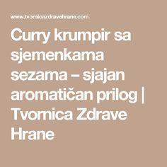 Curry krumpir sa sjemenkama sezama – sjajan aromatičan prilog | Tvornica Zdrave Hrane