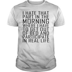 Real Life Morning T-Shirts, Hoodies. CHECK PRICE ==► https://www.sunfrog.com/Funny/Real-Life-Morning-White-Guys.html?id=41382